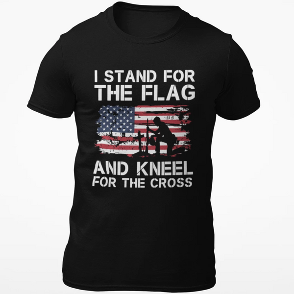 Stand for the Flag Kneel for the Cross Cotton T-Shirt