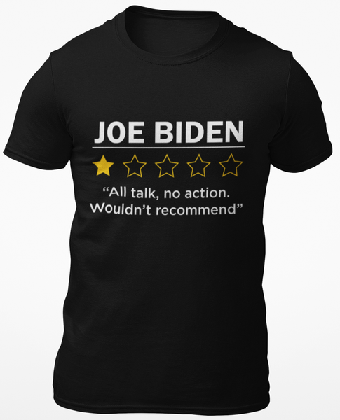 1 Star Review Joe Biden Cotton Tee Shirt
