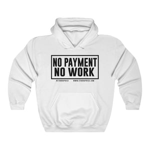 No Payment No work Unisex Heavy Blend™ white hoodie black print