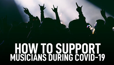 9 Ways You Can Help Musicians During COVID-19
