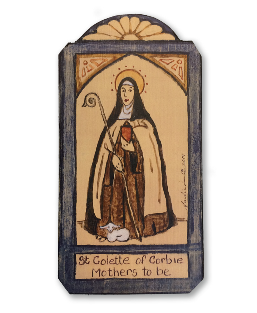 #143 Saint Colette de Corbie - Women Wanting To Conceive, Expectant Mothers, Sick Children