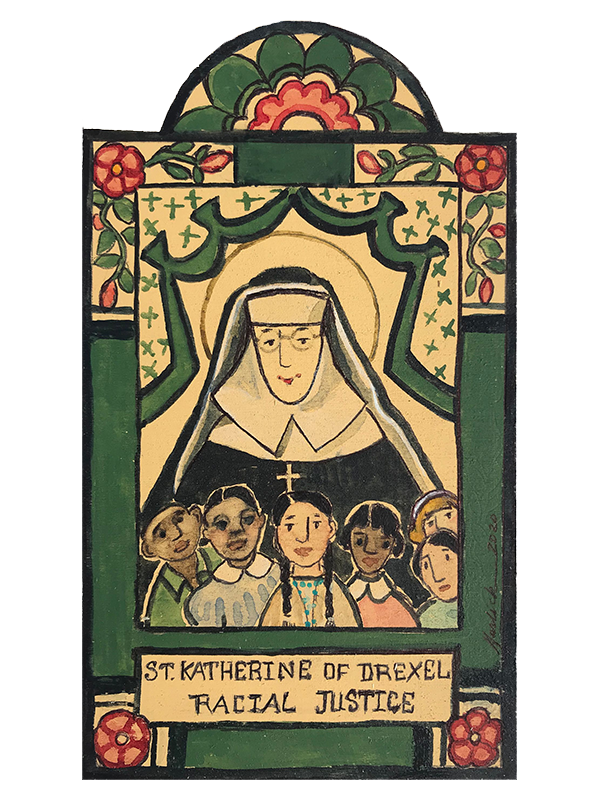 #145 St. Katherine of Drexel - Patronage of Racial Justice & Philanthropy