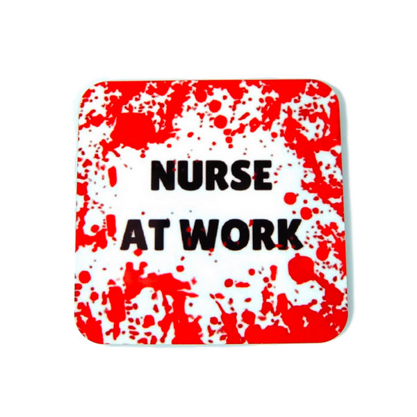 Nurse at Work Blood Splatter Coaster