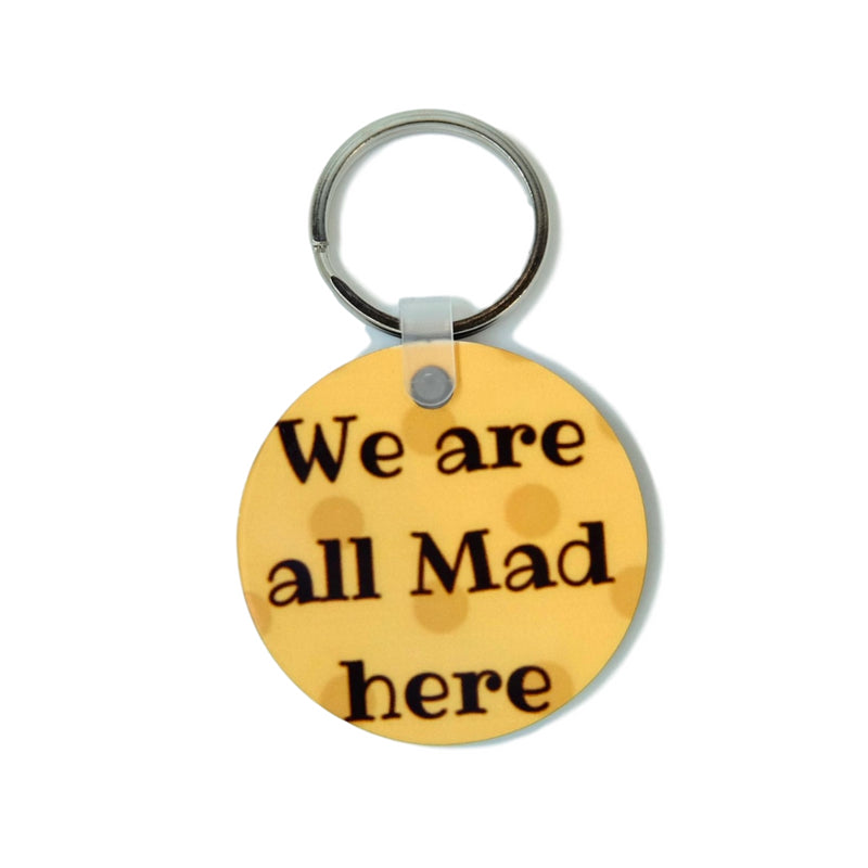 We must be Mad here keyring