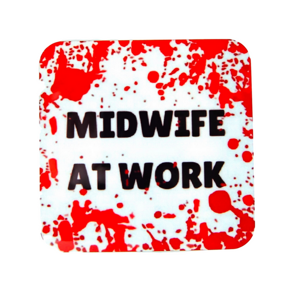 Midwife at Work Coaster