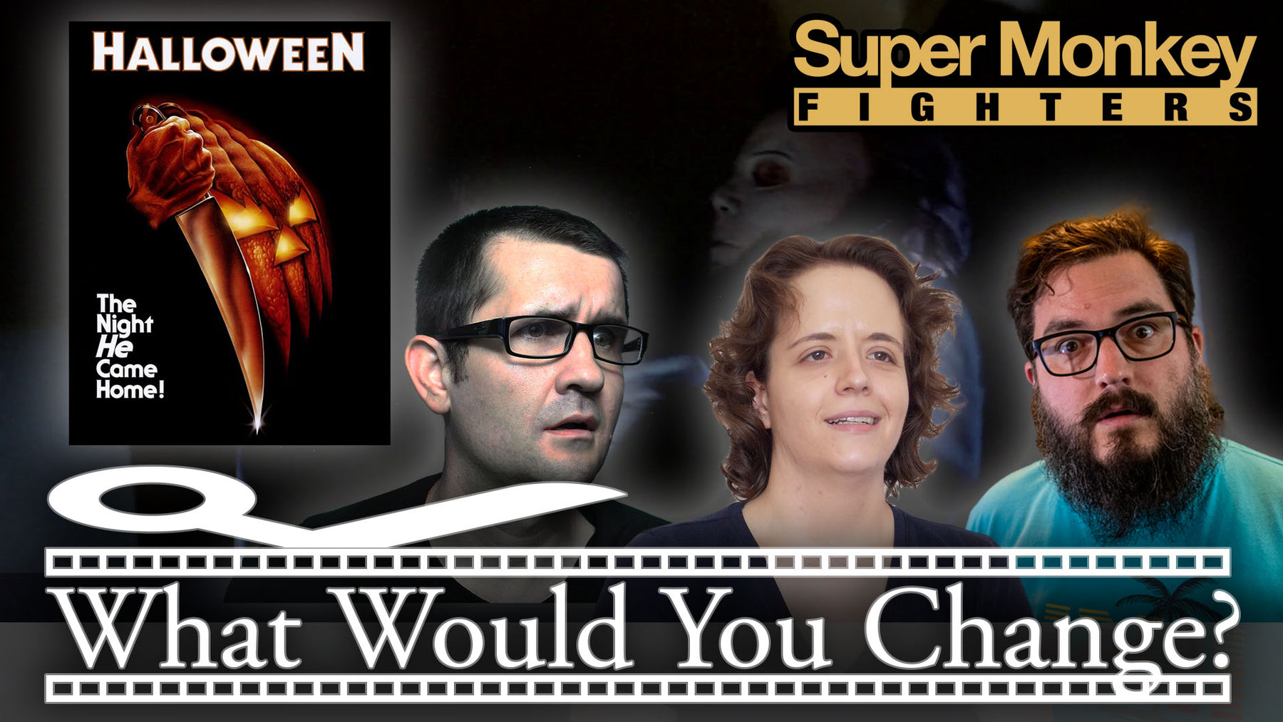 Halloween | 1978 | What Would You Change? | Movie Podcast