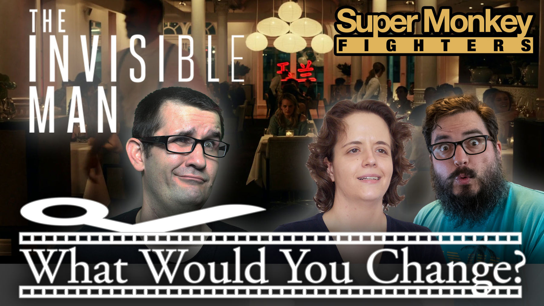 The Invisible Man | 2020 | What Would You Change? | Movie Podcast