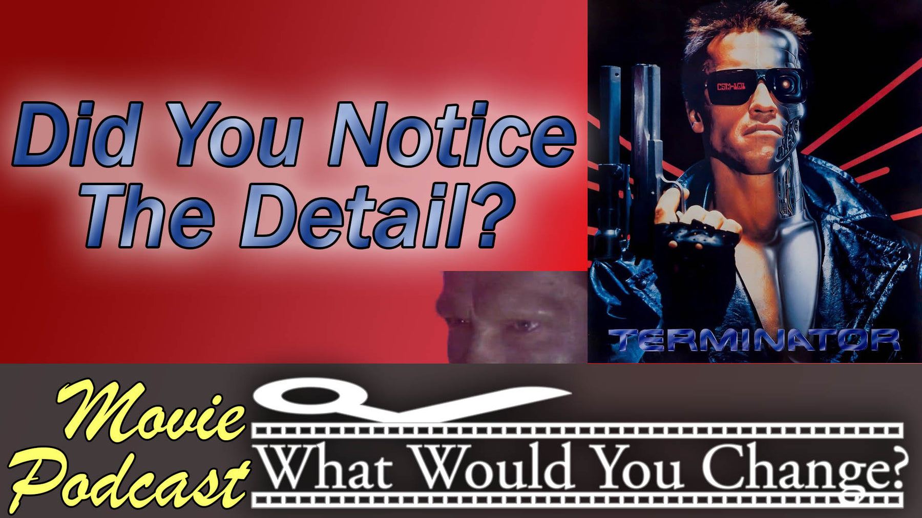 The Terminator | 1984 | What Would You Change? | Movie Podcast