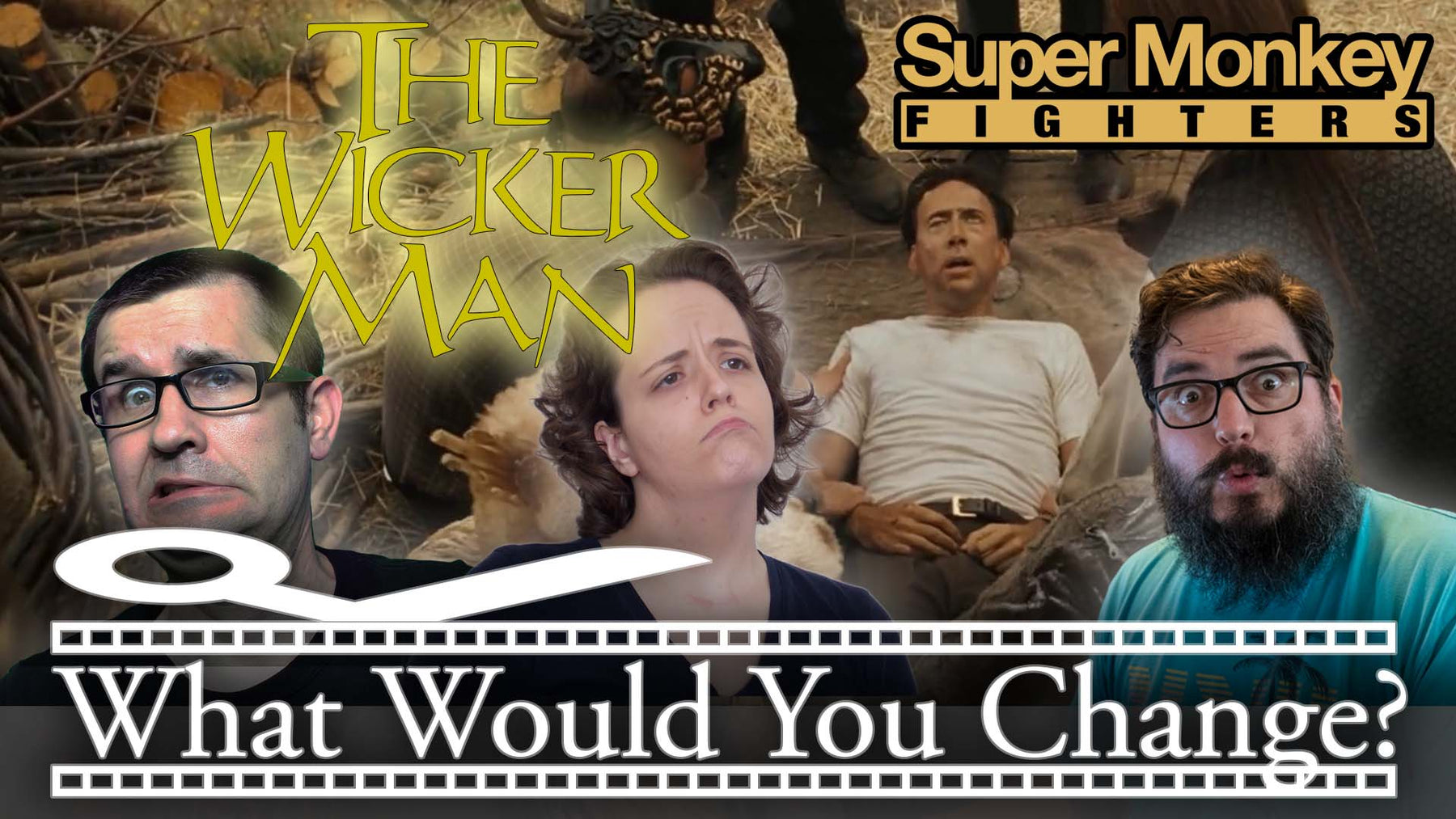 The Wicker Man | 2006 | What Would You Change? | Movie Podcast