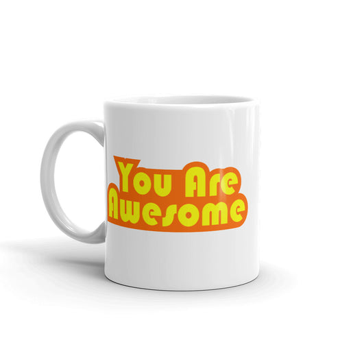 You Are Awesome Orange Edition Mug