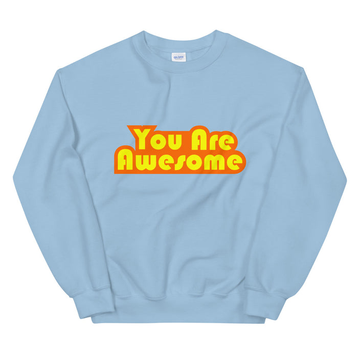 You Are Awesome Orange Edition Women's Sweatshirt