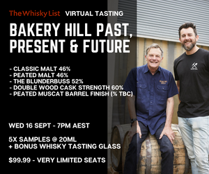 The Whisky List Presents: Bakery Hill Past, Present & Future