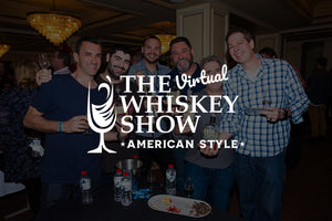 The Virtual Whiskey Show *American Style*