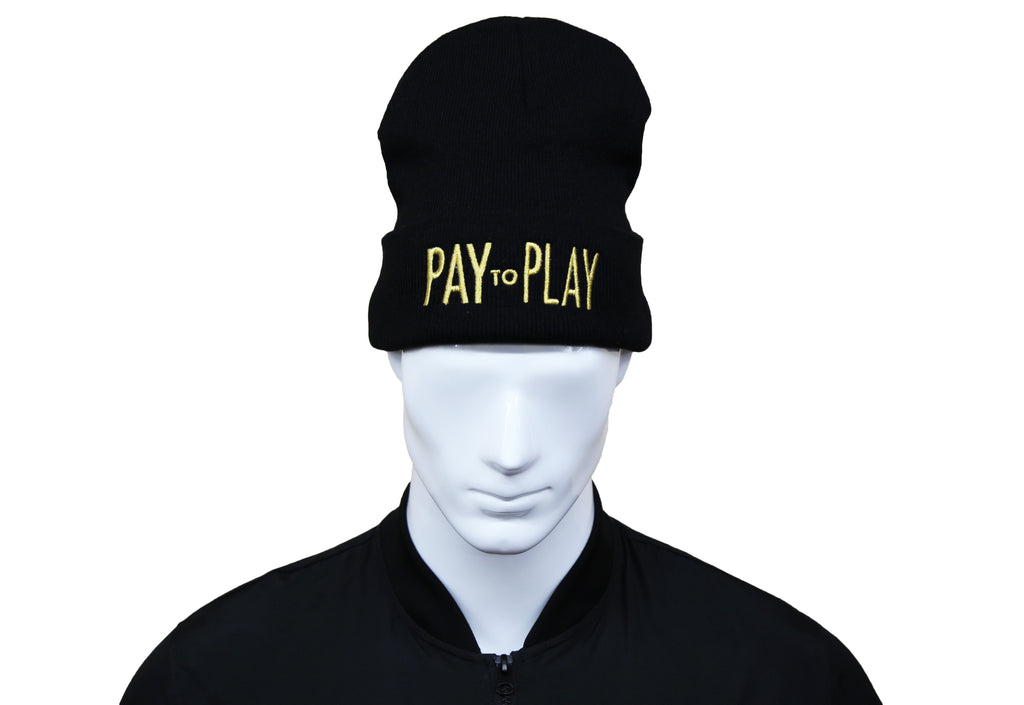 Pay to Play Embroidered Beanie (Unisex)