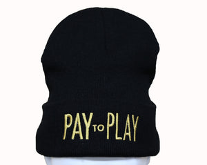 "The Summer Flex - Black Beanie with Metallic Gold Embroidered ""Pay to Play"". Perfect Headwear to stay fashionable and warm in cold seasons."