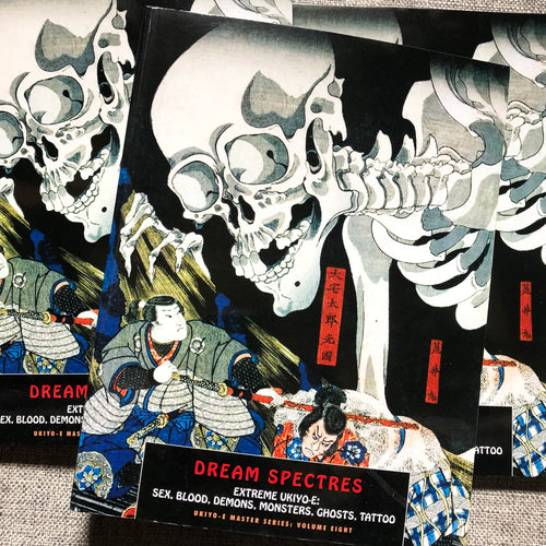 Ukiyo-E Master Series Volume 8: Dream Spectres