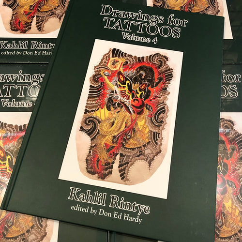 Don Ed Hardy - Drawings for Tattoos Vol. 4: Kahlil Rintye