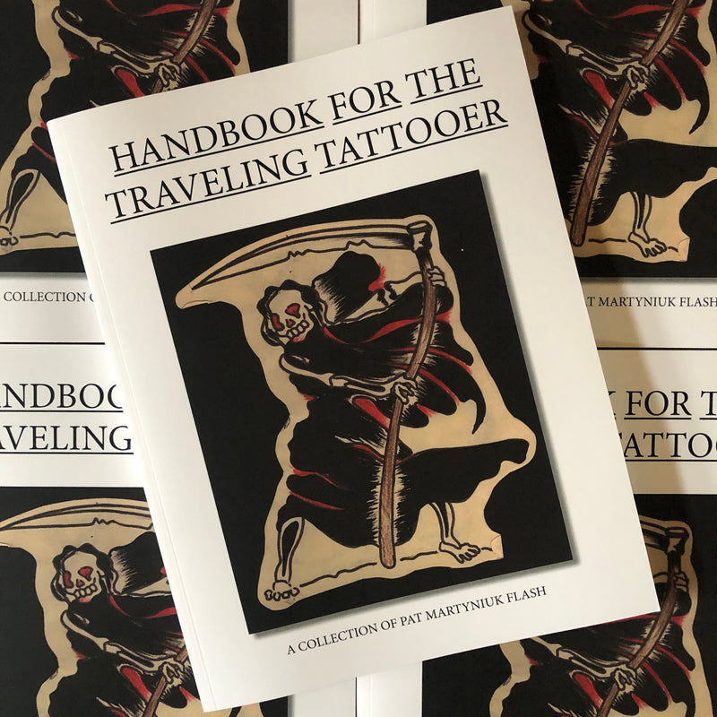 Handbook for the Traveling Tattooer Vol. 2: A Collection of Pat Martynuik Flash