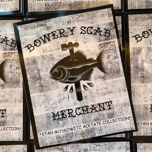 Bowery Scab Merchant: Stan Moskowitz Acetate Collection