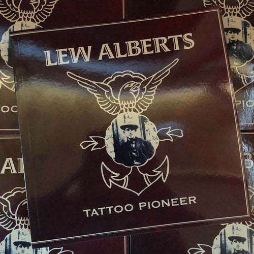"Lew ""The Jew"" Alberts: Tattoo Pioneer"