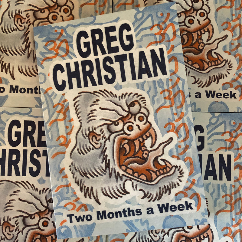 Greg Christian - Two Months a Week