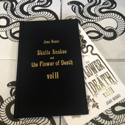 Joao Bosco - Skulls, Snakes, & the Flower of Death Vol. II
