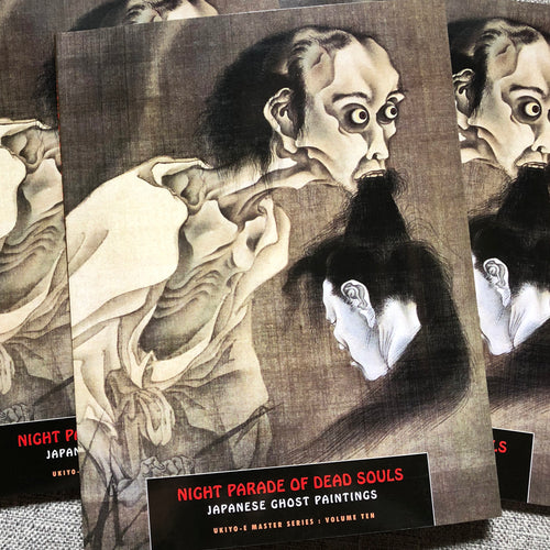 Ukiyo-E Master Series Volume 10: Night Parade of Dead Souls