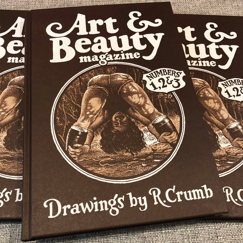 Art & Beauty Magazine - Drawings by R. Crumb: Numbers 1, 2 & 3