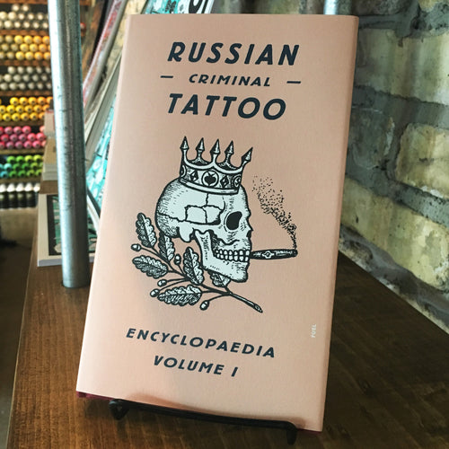 Russian Criminal Tattoo Encyclopedia: Volume 1