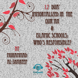 12 Dua' immortalized in the Qur'an & Islamic Schools by Muhammad al Shareef
