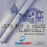 Let's Buy a House Islamically (3 CDs) By Ghassan Barqawi