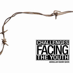Challenge Facing The Youth (1 CD) By Abdullah Hakim Quick