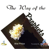 The Way of the Prophets (1 CD) By Dr. Bilal Philips