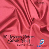 50 Lessons from Surah Yusuf by Suhaib Hasan (2 Cds)