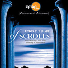 Under the Shade of Scrolls (4 CDs)  By Muhammad Alshareef