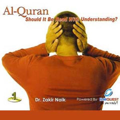 Al-Quran: Should It Be Read With Understanding? (1 CD) By Dr. Zakir Naik
