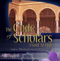 The Code Of Scholars (13 Cd Set) By Muhammad Alshareef