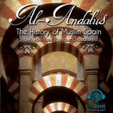 Al Andalus: The History of Muslim Spain - Tawfique Chowdhury (2 CD Set)