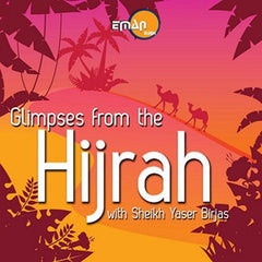 Glimpses From The Hijrah - Yaser Birjas (1 CD)