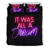 It Was All A Dream Neon Bedding Set