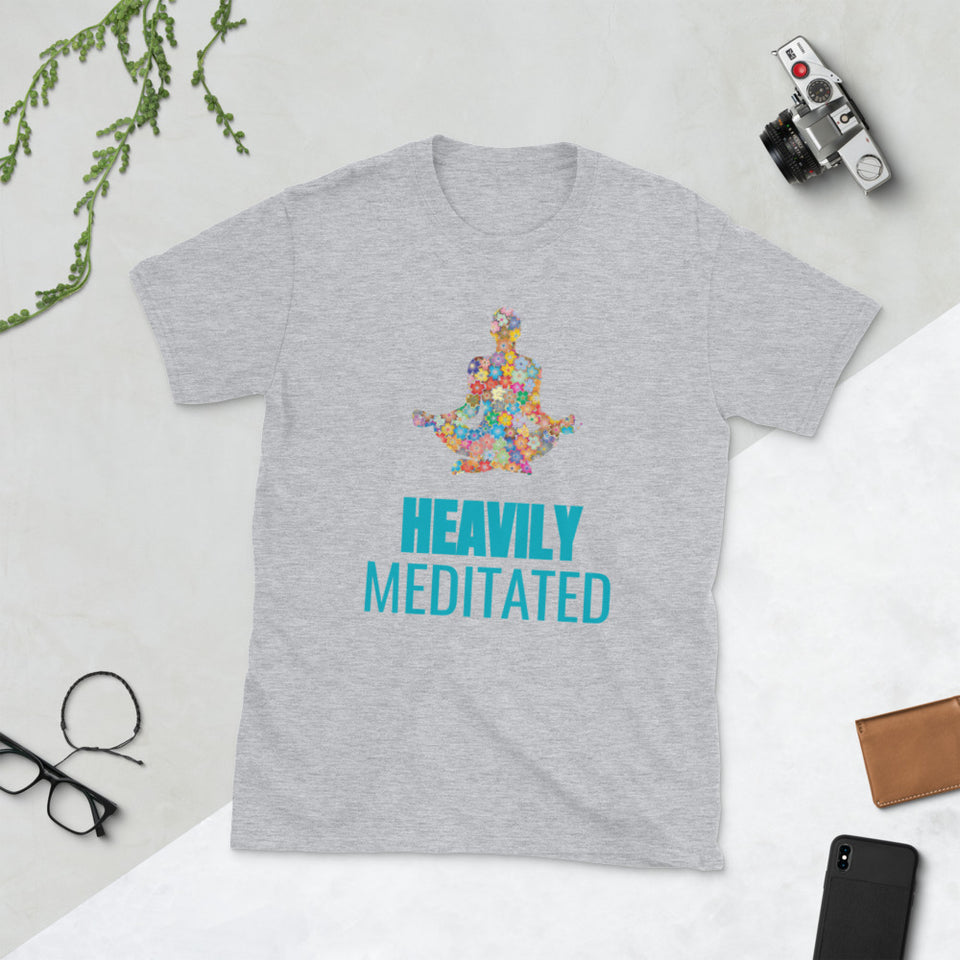 Heavily Meditated- Funny Meditation Shirt- Short-Sleeve Unisex T-Shirt