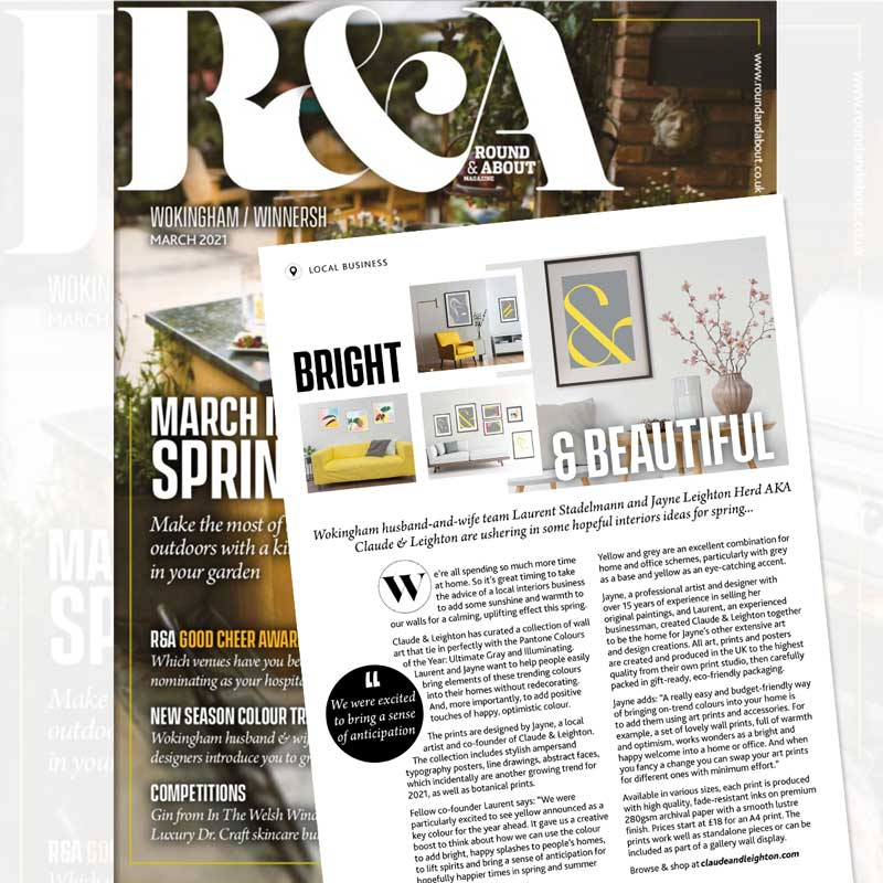 Claude & Leighton art prints feature in the March 2021 Round & About Magazine