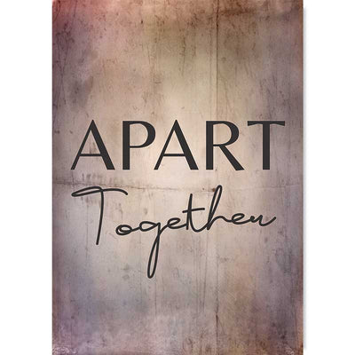 Apart Together Typography wall art poster at Claude & Leighton