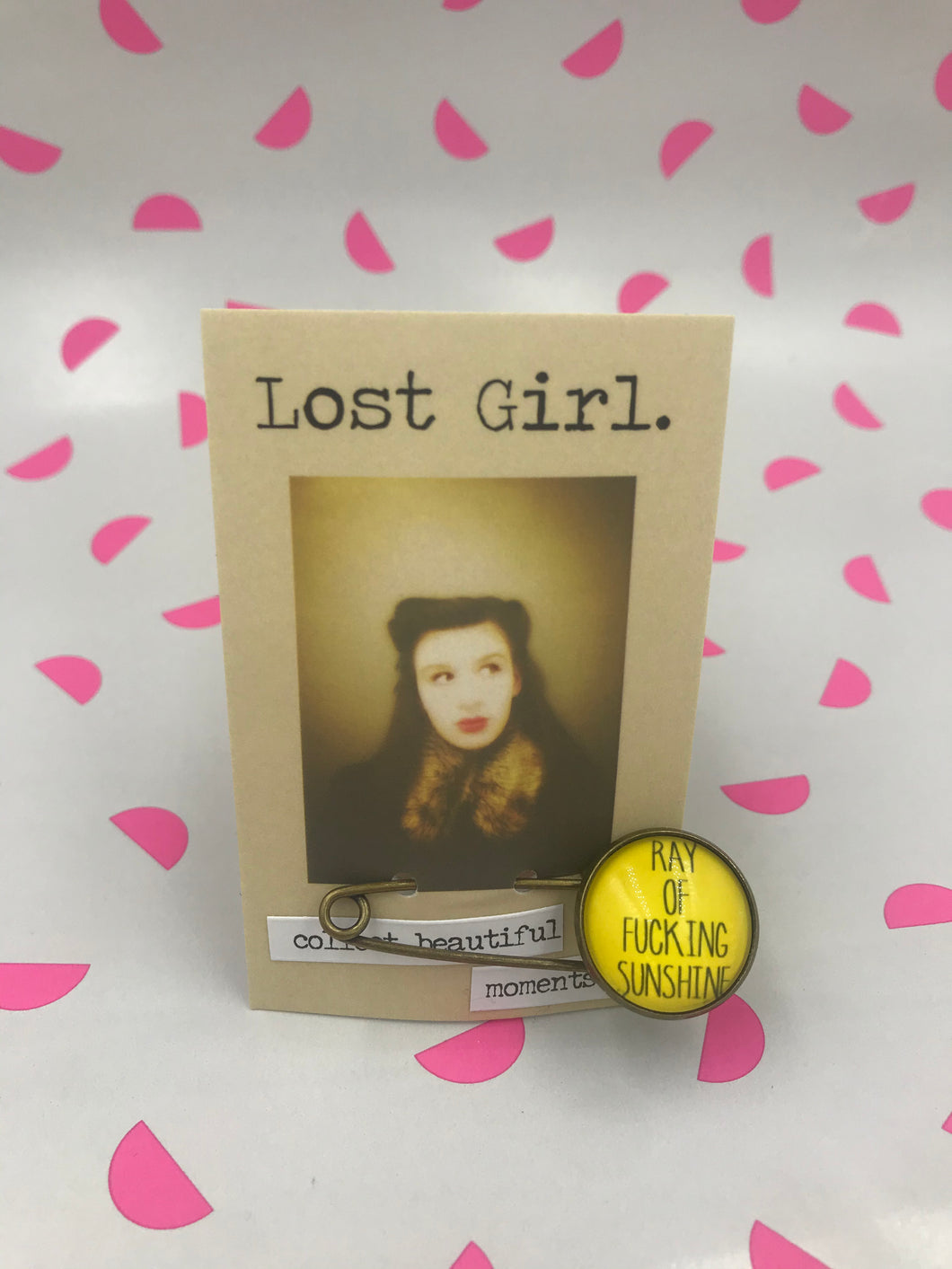 Lost Girl Pins - Ray of F***ing Sunshine