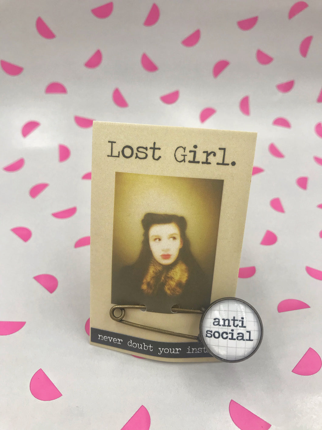 Lost Girl Pins - Anti Social