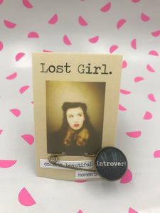 Lost Girl Pins - Introvert