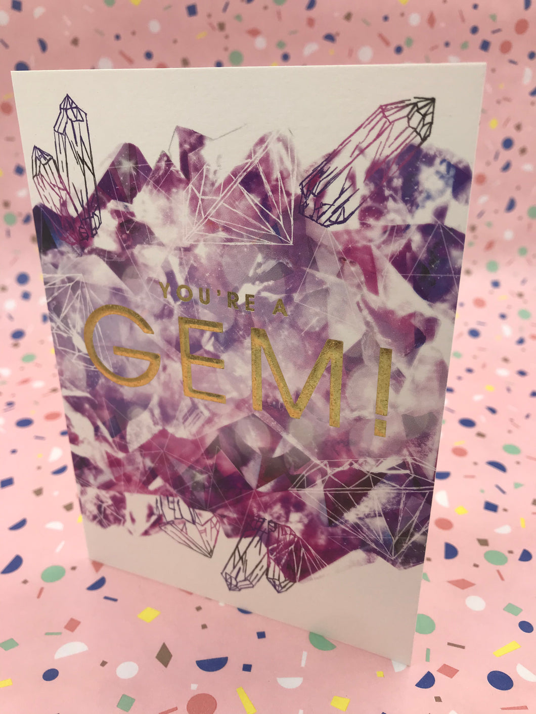 A geometric styled card with the words you're a gem