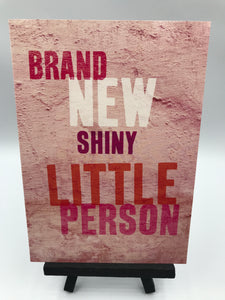 Brand new Shiny little person (pink)