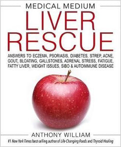 Liver Rescue Medical Medium Book Hard Copy