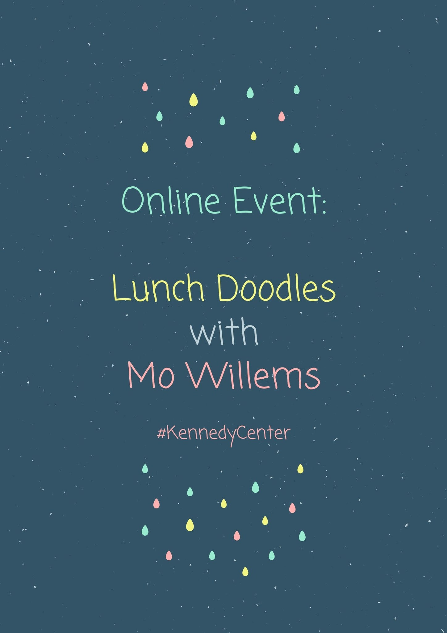 Online Event: LUNCH DOODLES with Mo Willems! #KennedyCenter